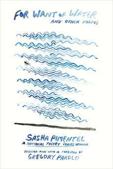 For Want of Water: and other poems, Pimentel, Sasha