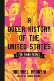 A Queer History of the United States for Young People, Bronski, Michael