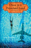 Once in a Promised Land: A Novel, Halaby, Laila
