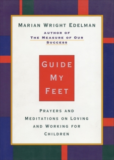 Guide My Feet, Edelman, Marian Wright