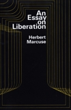 An Essay on Liberation, Marcuse, Herbert