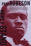 Here I Stand, Robeson, Paul