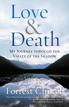 Love & Death: My Journey through the Valley of the Shadow, Church, Forrest