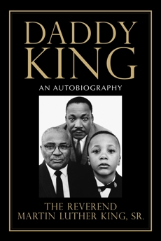 Daddy King: An Autobiography, King, Martin Luther