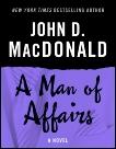A Man of Affairs: A Novel, MacDonald, John D.