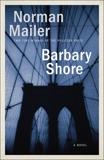 Barbary Shore: A Novel, Mailer, Norman