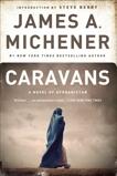 Caravans: A Novel of Afghanistan, Michener, James A.