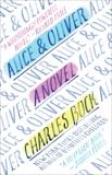 Alice & Oliver: A Novel, Bock, Charles