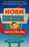 Based on a True Story: Not a Memoir, Macdonald, Norm
