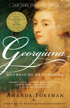 Georgiana: Duchess of Devonshire, Foreman, Amanda