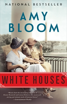 White Houses: A Novel, Bloom, Amy
