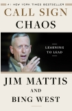Call Sign Chaos: Learning to Lead, West, Bing & Mattis, Jim