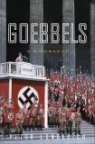 Goebbels: A Biography, Longerich, Peter