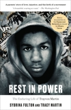 Rest in Power: The Enduring Life of Trayvon Martin, Fulton, Sybrina & Martin, Tracy