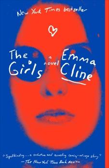 The Girls: A Novel