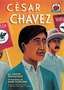 César Chávez, Wadsworth, Ginger