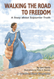 Walking the Road to Freedom, Ferris, Jeri
