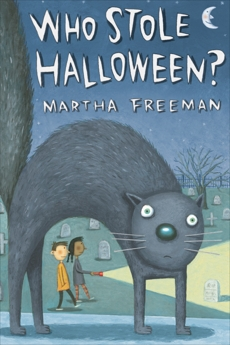 Who Stole Halloween?, Freeman, Martha