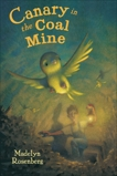 Canary in the Coal Mine, Rosenberg, Madelyn