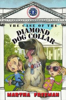 The Case of the Diamond Dog Collar, Freeman, Martha