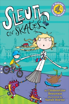 Sleuth on Skates: A Sesame Seade Mystery #1, Beauvais, Clementine