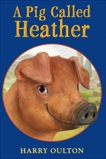 A Pig Called Heather, Oulton, Harry