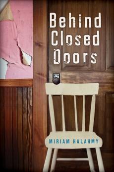 Behind Closed Doors, Halahmy, Miriam