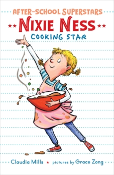 Nixie Ness: Cooking Star, Mills, Claudia