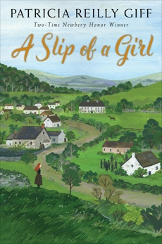 A Slip of a Girl, Giff, Patricia Reilly