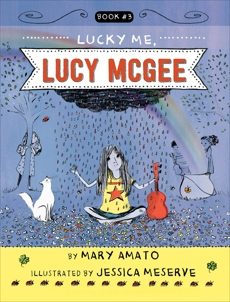 Lucky Me, Lucy McGee, Amato, Mary