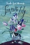 Surprise Lily, Moranville, Sharelle Byars