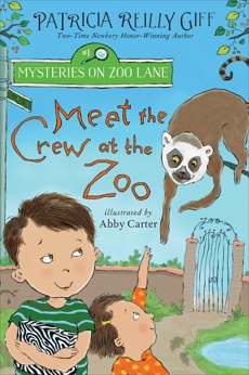 Meet the Crew at the Zoo, Giff, Patricia Reilly