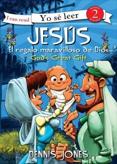 Jesús, el regalo maravilloso de Dios / Jesus, God's Great Gift, Jones, Dennis