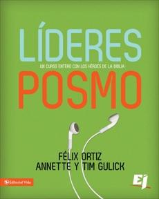 Líderes Posmo: Un año entero con los héroes de la Biblia, Ortiz, Felix