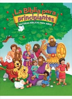 La Biblia para principiantes: Historias bíblicas para niños, Pulley, Kelly