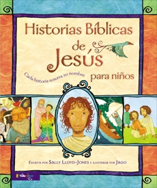 Historias Bíblicas de Jesús para niños: Cada historia susurra su nombre, Lloyd-Jones, Sally