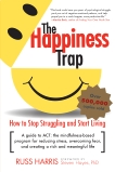 The Happiness Trap: How to Stop Struggling and Start Living: A Guide to ACT, Harris, Russ