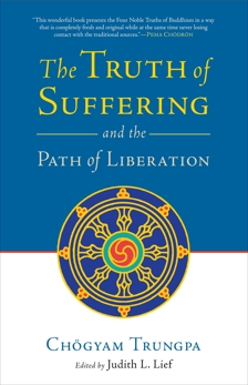 The Truth of Suffering and the Path of Liberation, Trungpa, Chogyam