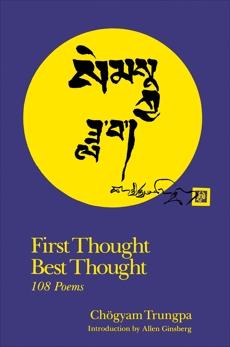 First Thought Best Thought, Trungpa, Chogyam