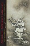 Alchemists, Mediums, and Magicians: Stories of Taoist Mystics,