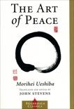 The Art of Peace, Ueshiba, Morihei