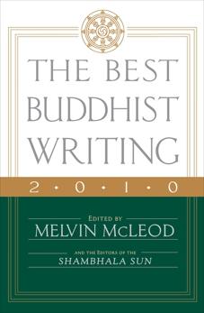 The Best Buddhist Writing 2010,