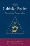 The Kabbalah Reader: A Sourcebook of Visionary Judaism, Hoffman, Edward
