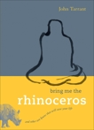 Bring Me the Rhinoceros: And Other Zen Koans That Will Save Your Life, Tarrant, John