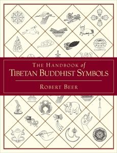 The Handbook of Tibetan Buddhist Symbols,