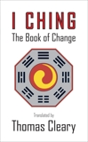 The Pocket I Ching: The Book of Change, Cleary, Thomas