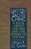 Lao Tzu: Tao Te Ching: A Book about the Way and the Power of the Way, Le Guin, Ursula K.