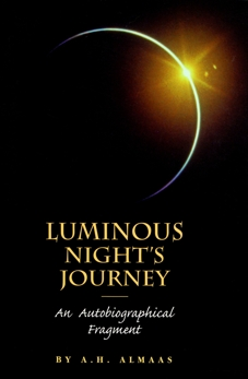 Luminous Night's Journey: An Autobiographical Fragment, Almaas, A. H.
