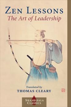 Zen Lessons: The Art of Leadership,