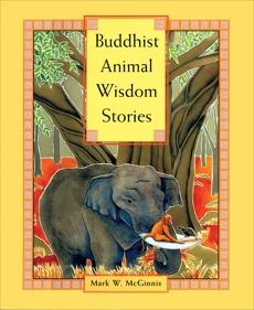 Buddhist Animal Wisdom Stories, McGinnis, Mark W.